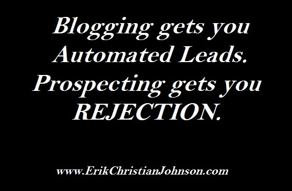 Why Blogging beats prospecting