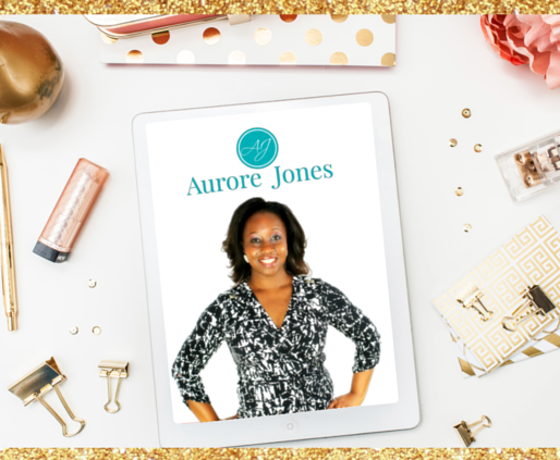 Aurore Jones on Building a Successful Home Based Business